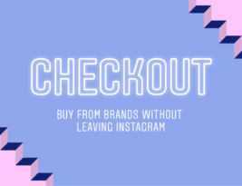 Instagram introduce il Checkout