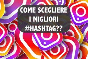 come-scegliere-i-migliori-hashtag-per-instagram