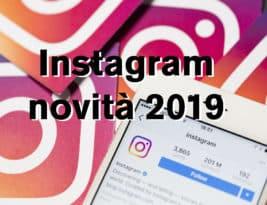 Instagram, le novità di inizio 2019