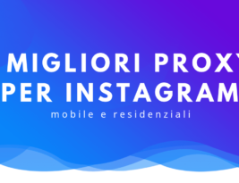 I migliori instagram proxy