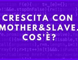 """Il metodo """"Mother and Slave"""": l'evoluzione del Follow/Unfollow?"""