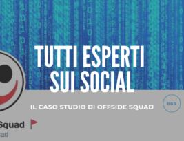 Quanto è facile far credere di essere esperti sui social? Il caso studio di Offside Squad