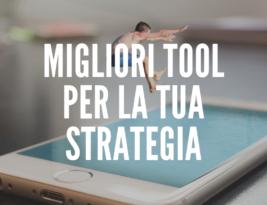 I tool indispensabili per la tua strategia su Instagram