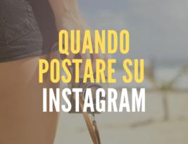 Quando postare su Instagram? Gli orari migliori