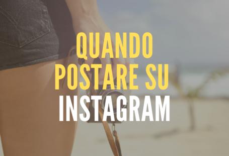 quando postare su instagram