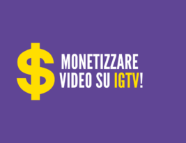 Monetizzare i video su IGTV