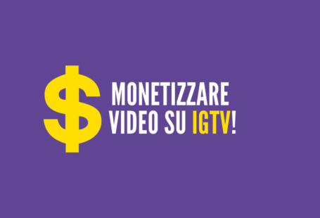 monetizzare video su igtv