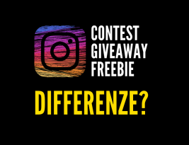 Contest, Giveaway e Freebie: quali sono le differenze?