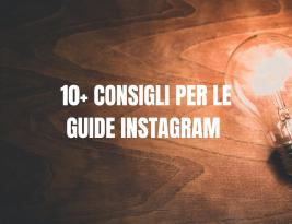Guide su Instagram: consigli e strategie!
