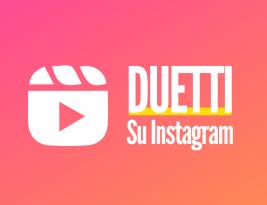 Come fare i duetti su Instagram